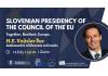Webinar: SLOVENIAN PRESIDENCY OF THE COUNCIL OF THE EU